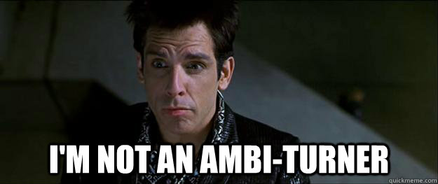 "Zoolander, ""I can't turn left""."